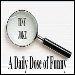 tiny joke